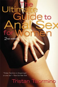 Ultimate Guide to Anal Sex for Women, by Tristan Taormino